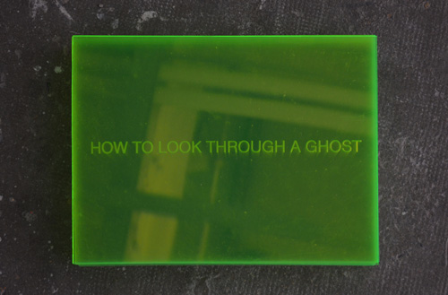 Célia-Gondol-How-to-look-through-a-ghost -